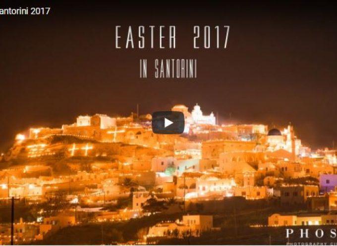 BINTEO:Πασχα στη Σαντορίνη – ένα εκπληκτικό βίντεο από την phosart